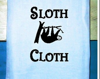 SLOTH CLOTH-  Kitchen Towel Flour sack Tea Towel