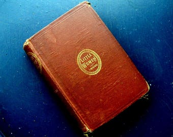 Little Women Part Second Louisa May Alcott 1871 Worn Hardcover Antiquarian Collectible Early Edition Book
