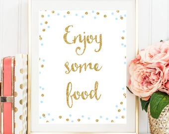 Enjoy Some Food Sign, Gold and Blue Baby Shower Sign, 8x10 Enjoy Some Food Sign, Food Table Sign, Baby Shower Printable Instant Download BB8