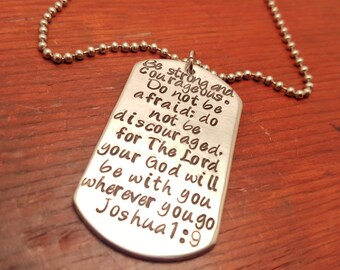 Hand Stamped Joshua 1 9 dog tag necklace, policeman, fireman, Be strong and courageous, Military deployment gift, Bible verse jewelry, hero