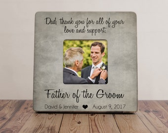 Thank You For All Of Your Love And Support Picture Frame, Father of the Groom Frame, Father Thank You Gift, Dad Wedding Gift