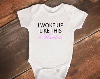 """Baby Onesie - """"I woke up like this #Flawless"""" - Funny, cute Baby Onesie"""