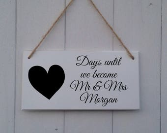 Days Until We become Mr and Mrs | Engagement Gift |Personalised Wedding Countdown Sign |Wedding Countdown Sign |Wedding Countdown Chalkboard