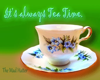 The Mad Hatter's Tea Time.  Blank Inside
