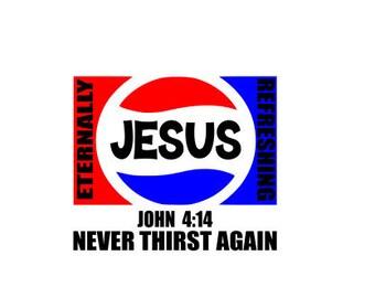 Jesus - Never Thirst Again - John 4:14 - SVG