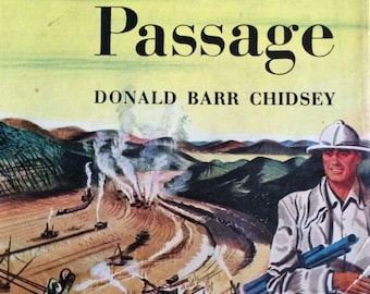 Donald Barr Chidsey, Panama Passage, First Edition 1946
