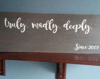 Truly, madly, deeply personalizes sign, wedding gift, anniversary gift, wood sign, wood decor, love sign, home sign