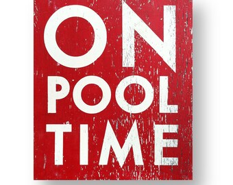 On Pool Time 19 x 22