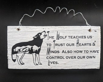 Wolf saying on Reclaimed Barn Wood Sign