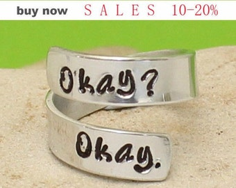 """Okay? Okay."""" Ring - Personalized - Wrap - Cuff - Adjustable. Inspirational, Fault in Our Stars, Movie"""