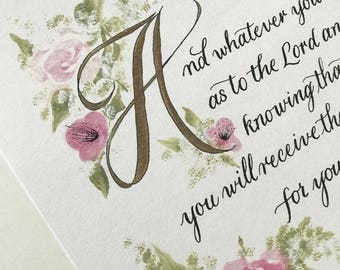 Mothers Day/Colossians 3:23-24/Bible Art/Roses/Calligraphy/8.5x11/Print of Hand Done Original/Mothers Day/Wedding/Graduation/Girl