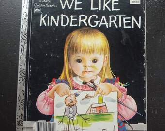 WE LIKE KINDERGARTEN By Clara Cassidy Pictures by Eloise Wilkin  1965 A Little Golden Book Western Publishing Company