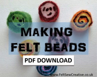Wet Felting Tutorial pdf Download - how to make felt beads - craft instructions