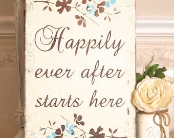Wedding sign Happily Ever after Starts Here  BRIDAL Vertical shabby sign