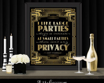 Gatsby Party Poster - I Like Large Parties - INSTANT DOWNLOAD - Printable Wedding Reception, New Years Eve & Birthday Art Deco 1920s Sign