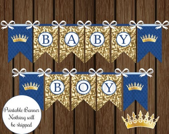 Royal Prince Baby Shower, Prince Baby Shower, Prince, Baby Shower Banner, Royal Baby Shower, Shower Banner, Printable Banner, Prince Banner