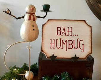 Bah Humbug Primitive Christmas Wooden Sign