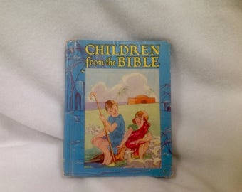 Children from the Bible ~ by McLoughlin Bros., Inc. ~ Printed in the USA. Vintage 1940's Kids Religious Book