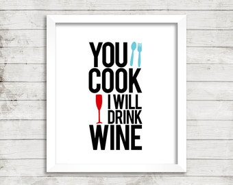 Kitchen, Cooking, Wine, Quote, Typography, Wall Art, Clean, Drink Wine, Cook, Simple