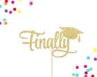 Finally Cake Topper   Graduation Cake Topper   2017 Grad Cake Topper   Graduation Party Decor   Congrats Grad Topper   2017 Cake Topper