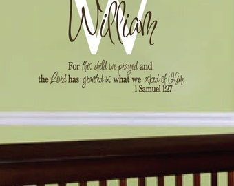 1 Samuel 1:27, For this child we prayed, Monogram Personalized scripture bible wall art, wall decal, nursery, wall sticker 1SAM1V27-0009