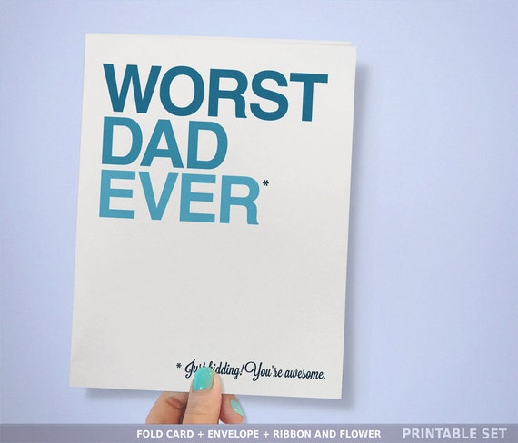 Funny Card for Dad Birthday Card Sarcastic Dad Card INSTANT
