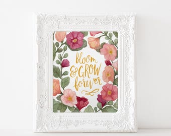 Bloom & Grow Forever floral watercolor art print