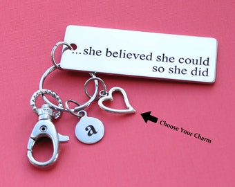 Personalized She Believed Key Chain She Believed She Could So She Did Stainless Steel Customized with Your Charm & Initial - K354