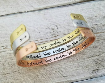 She Believed She Could So She Did Bracelet - Inspirational Cuff - Gift for Graduate - Hand Stamped Jewelry
