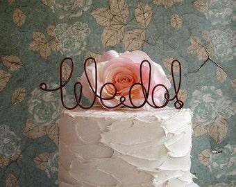 WE DO Wedding Cake Topper, Rustic Wedding Cake Topper, Vintage Wedding Cake Decoration, Wine Wedding Decoration, Rustic Wedding Centerpiece