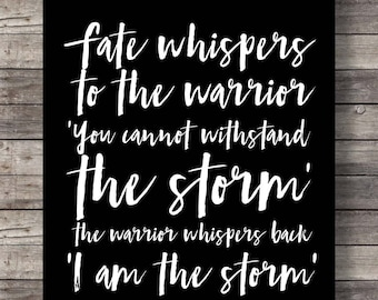 Fate and the warrior quote, storm, Printable, Motivation print, inspiration print, wall art, instant download, home decor, minimalist print