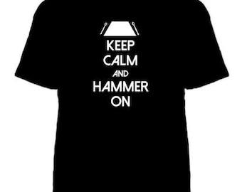 Keep Calm and Hammer On  - Hammered Dulcimer T-Shirt
