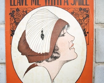 "Vintage Piano Sheet Music ""Leave Me With a Smile"" 1921"