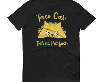 Taco Cat Tshirt Feline Purfect T Shirt Summer Tacos Kitten Pun Tee Mens Fathers Day Funny Cute Kitty Clothing Gift Taco Tuesday