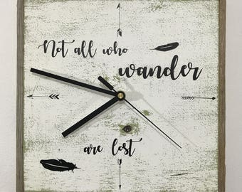"Rustic Clock, ""Not all who wander are lost"" Small"