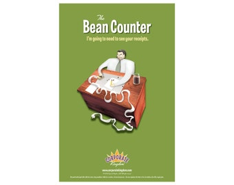 Bean Counter Poster by Corporate Kingdom®