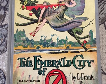 The Emerald City of Oz by L. Frank Baum 1910