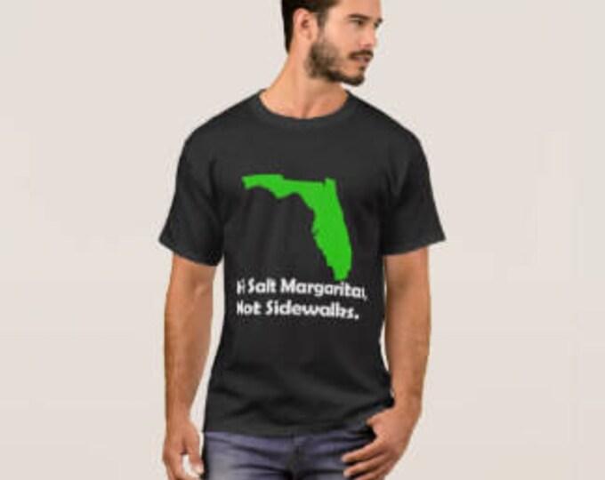"Men's T-shirt Florida ""We Salt Margaritas"""