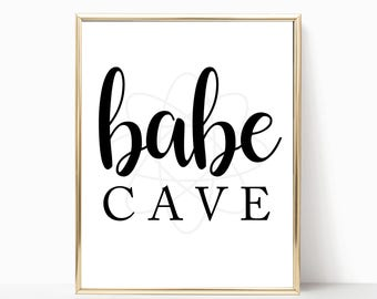 Babe Cave Printable Art, Black and White Babe Cave Print, Babe Cave Poster, Babe Cave Decor, Girls Office, Babe Cave Quote, Digital Download