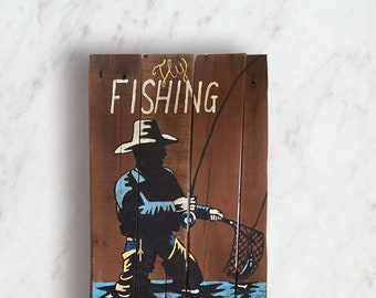 Fishing Signs - Man Cave Sign - Fly Fishing Gifts - Christmas Gift - Man Cave Decor - Fishing - Man Cave - Fishing Sign - Birthday Gift