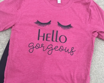 Hello Gorgeous Tee - Soft Tee