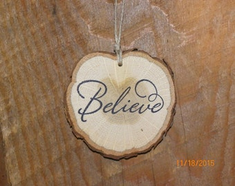 Wood slice ornament, Believe Ornament, home decor, Christmas ornament, wood slice, Scripture ornament, tree ornament, Christian ornament