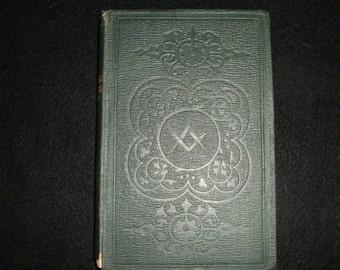 Masonic;Harrington's desideratum for the age 1851