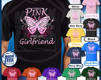 I Wear Pink For My Girlfriend (BF) Breast Cancer Awareness T-Shirt