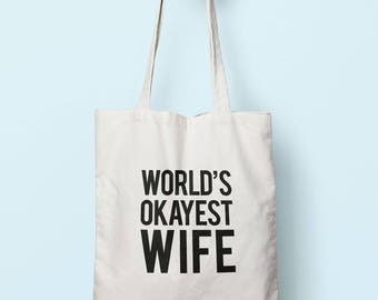 Worlds Okayest Wife Tote Bag Long Handles TB0276