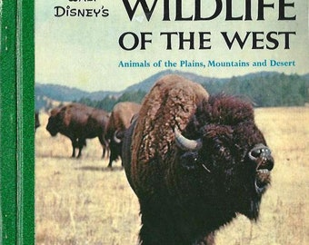WILDLIFE of the WEST, Walt Disney's Golden Library of Knowledge, 1958, first edition