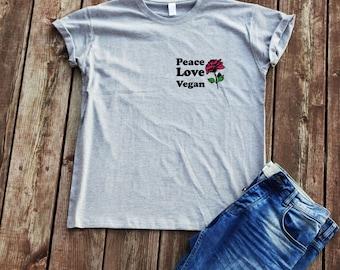 Peace love vegan t-shirt vegans t-shirt trendy t-shirt gift t-shirt tumblr shirt sarcasm vegan shirts women t-shirt peace sayings t-shirt