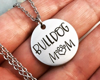 Pewter Bulldog Mom ~ Hand Stamped ~ Dog Life ~ American Bully Jewelry ~ English Bull Dog Necklace ~ Rescue Dog Lover ~ Heart Paw