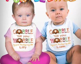 My First (1st) Thanksgiving - Gobble 'till you Wobble - Personalized with Name & Year - Boys / Girls