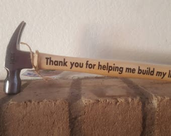 Personalized Hammer/Father's Day/Appreciation/House Warming Gift/Construction/Claw Hammer/Anniversary